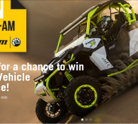 This is your opportunity to win your favorite Can-Am vehicle!
