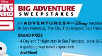 Disney's Big Hero 6 – Big Adventure SweepStakes